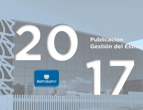 Ibermutuamur: Publicación Salud Organizacional y Gestión del Estrés