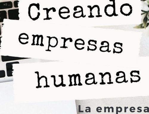 Creando Empresas Humanas